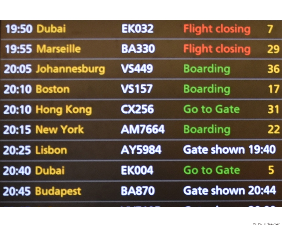 Well, the board said it was boarding, but I'd been fooled by this many times before.