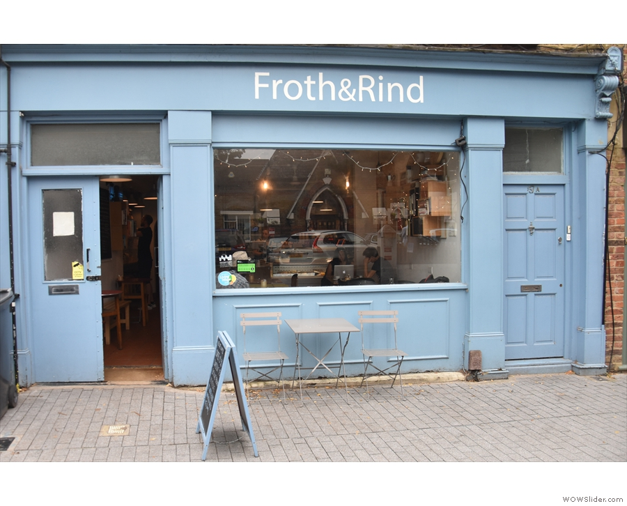 ... it's Froth & Rind, right next door where Wood St Coffee used to be.