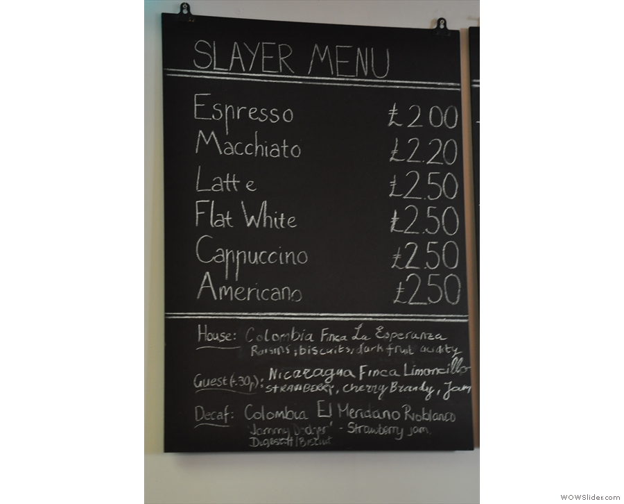 So, down to business. The Slayer is so important, it has its own menu!