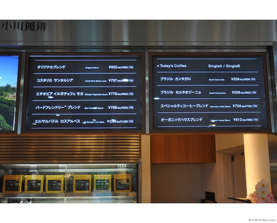 There's a handy pirice list (this one is from 2017) on the displays above the beans.
