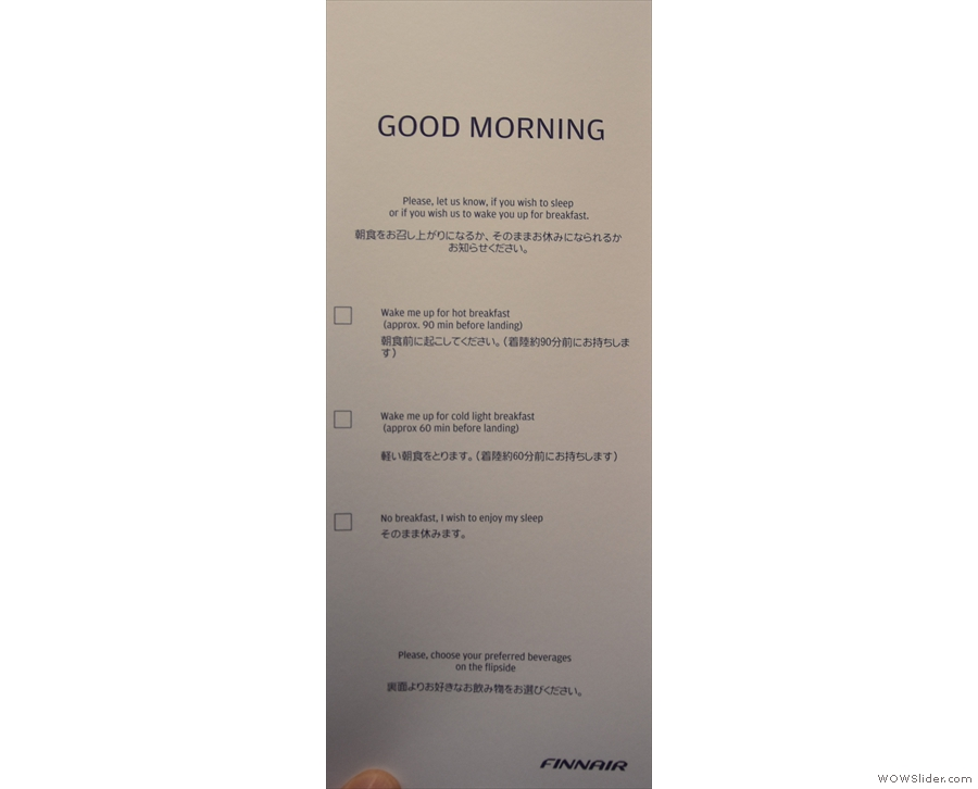 You also get a breakfast card with a choice of what to have/when to wake up.