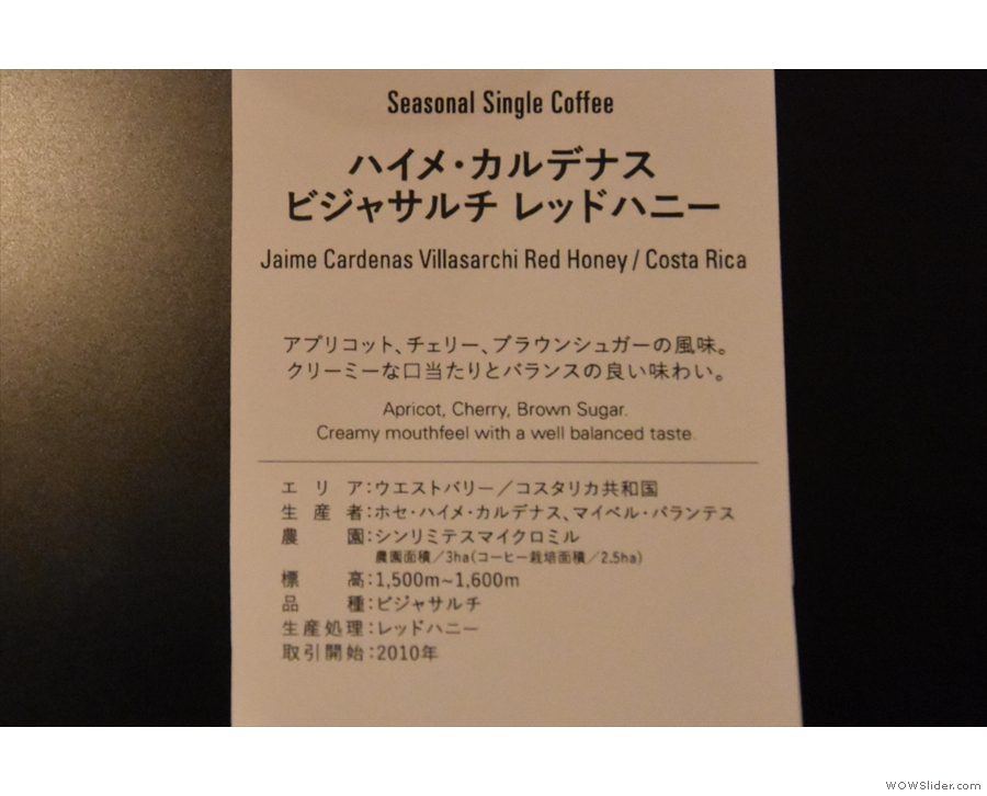 This was from my visit last year when I had a red-honey processed coffee from Costa Rica.
