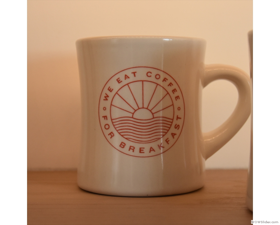And mugs, like this one, bearing Coffee Supreme's slogan.