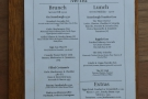 Talking of which, there are concise brunch and lunch menus.