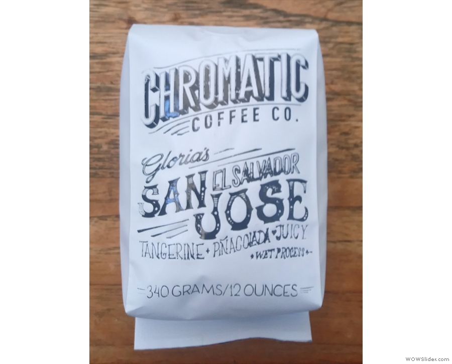 This was a gift, coffee from San Jose, El Salvador, roasted in San Jose, California.