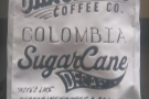 ... and Chromatic's awesome Colombian Sugar Cane decaf.
