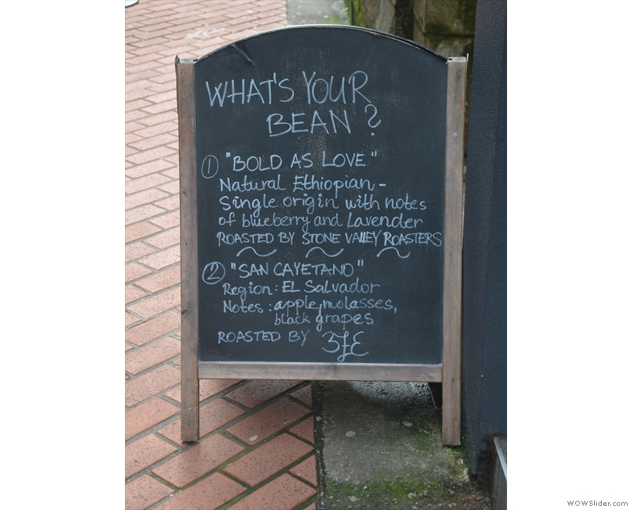 ... while the A-board proudly proclaims the choice of single-origin beans (filter & espresso).