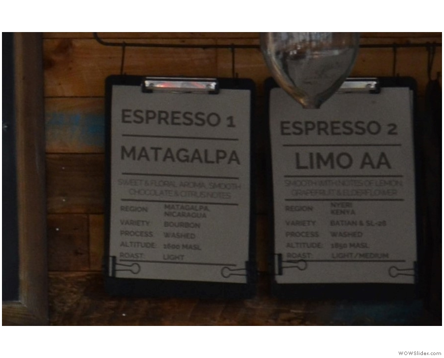 During my visit, these two were on espresso.
