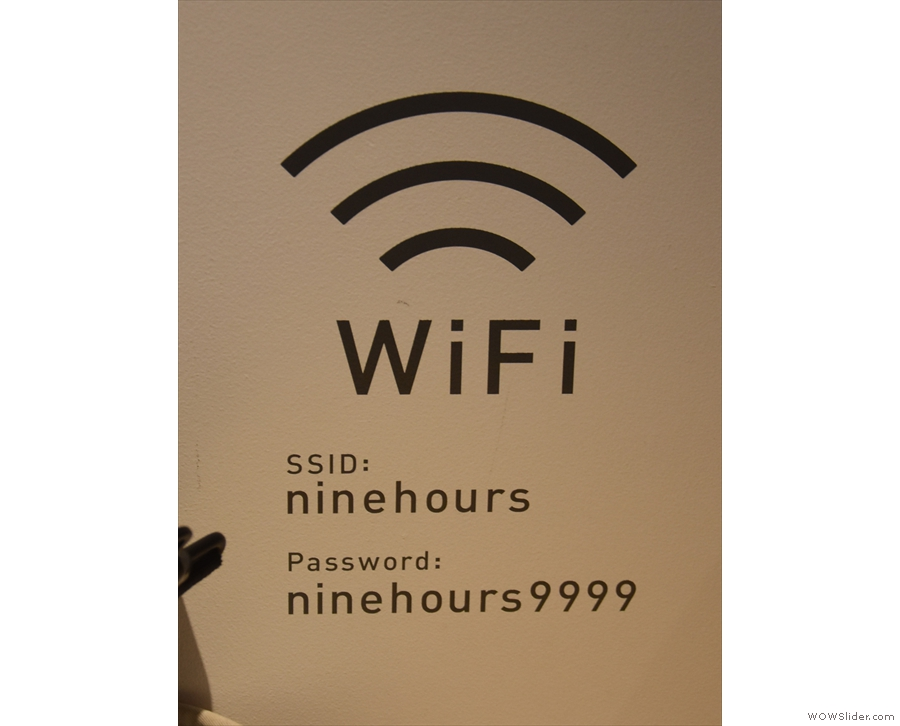 Nine Hours is very happy for you to use the WiFi by the way!