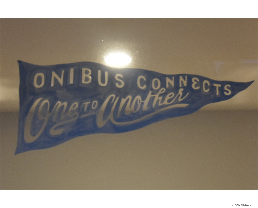A message of hope from Onibus (in the glass above the door).