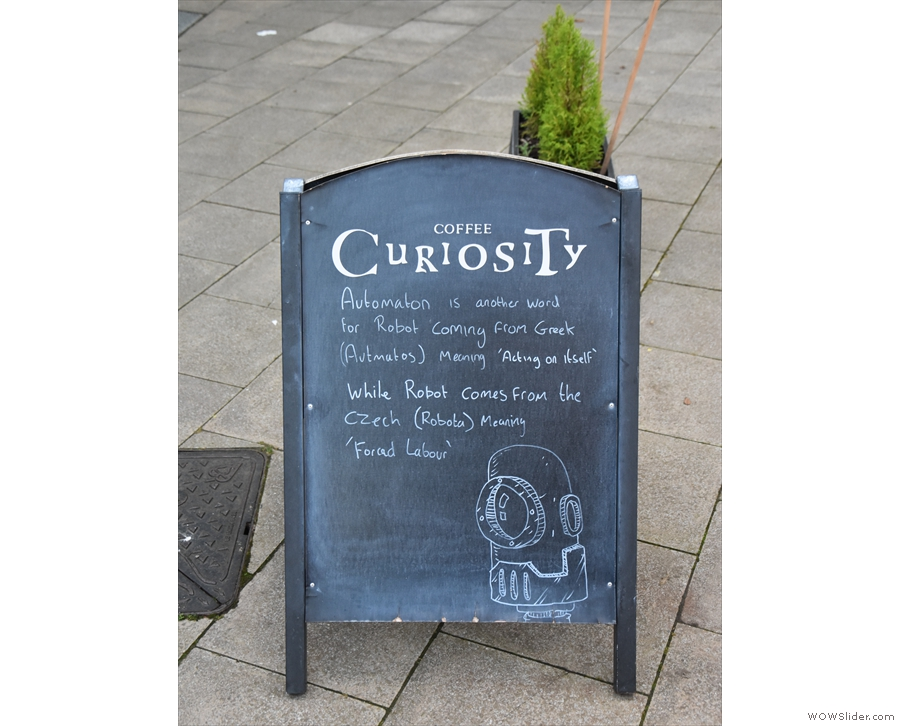The A-board is always interesting, with a different message every few days.