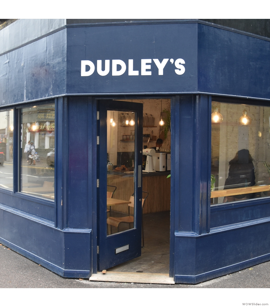 Dudley's, on Wood Street, a few minutes' wakl from Wood Street Station in Walthamstow.