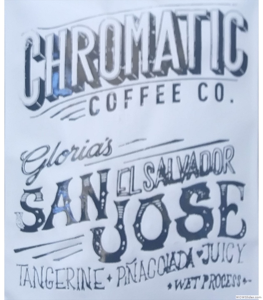 Chromatic Coffee, roasting just around the corner from my friend's house in San Jose.