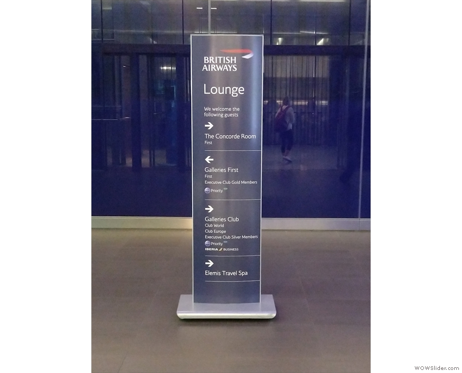 You'll find a handy sign here: to the right is the Galleries Club South lounge, along with...