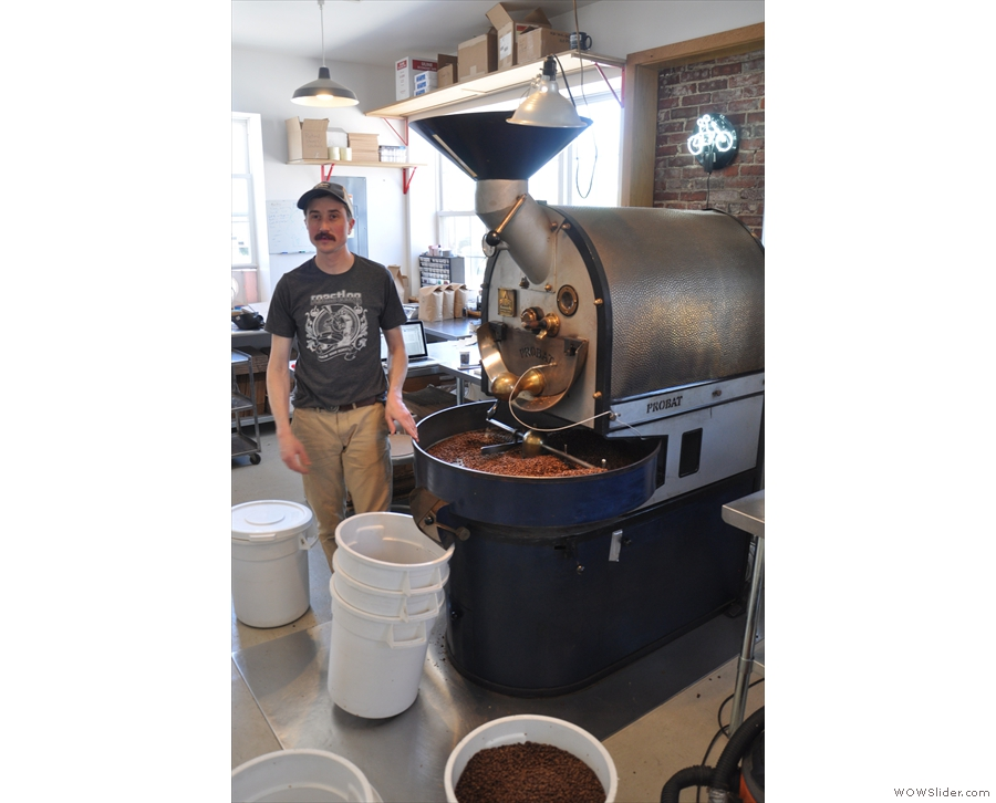 And here's Will, proud co-owner and head roaster.