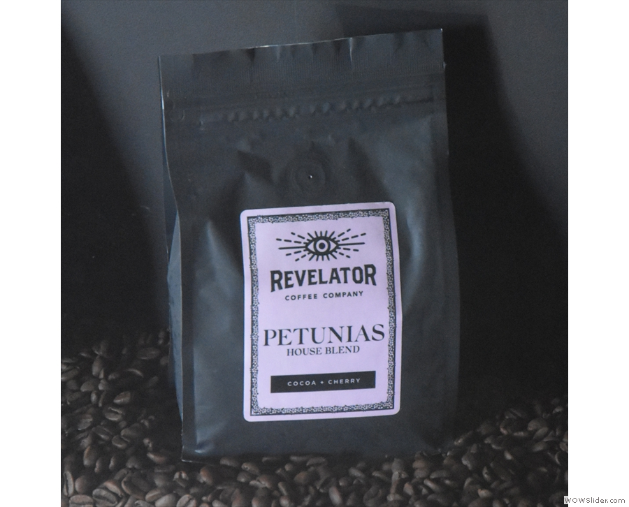 ... such as the Petunias blend which you'll find on espresso, along with Revelator's...