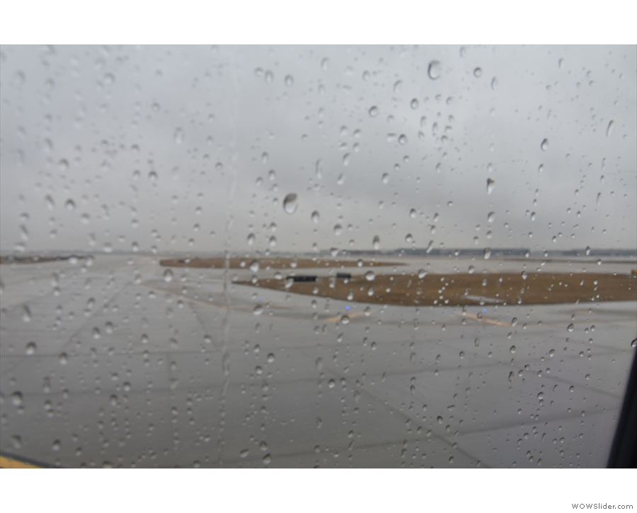 The weather really is miserable as we make our way from the terminal.