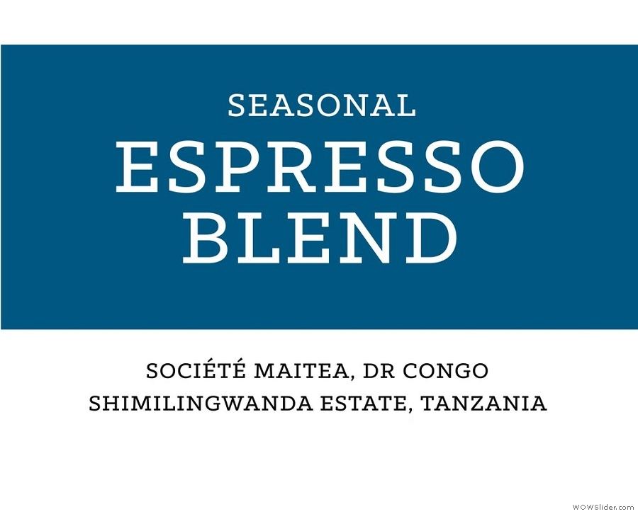 A good blend, like Carvetii's seasonal espresso blend, should tell you about its components.