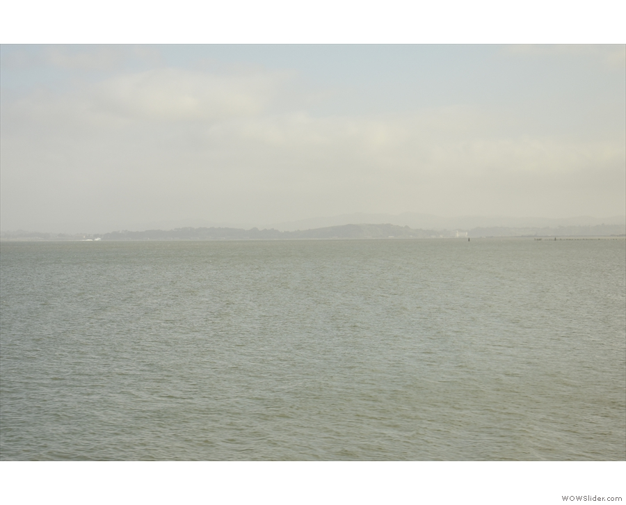 You can just see the hills on the far side of San Pablo Bay.