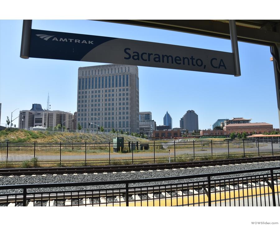 ... Sacramento Station, our first major stop.