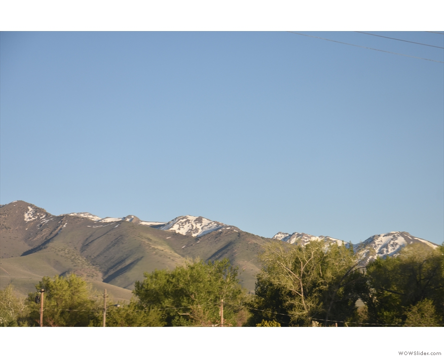 ... with snow-capped mountains to the south of us.