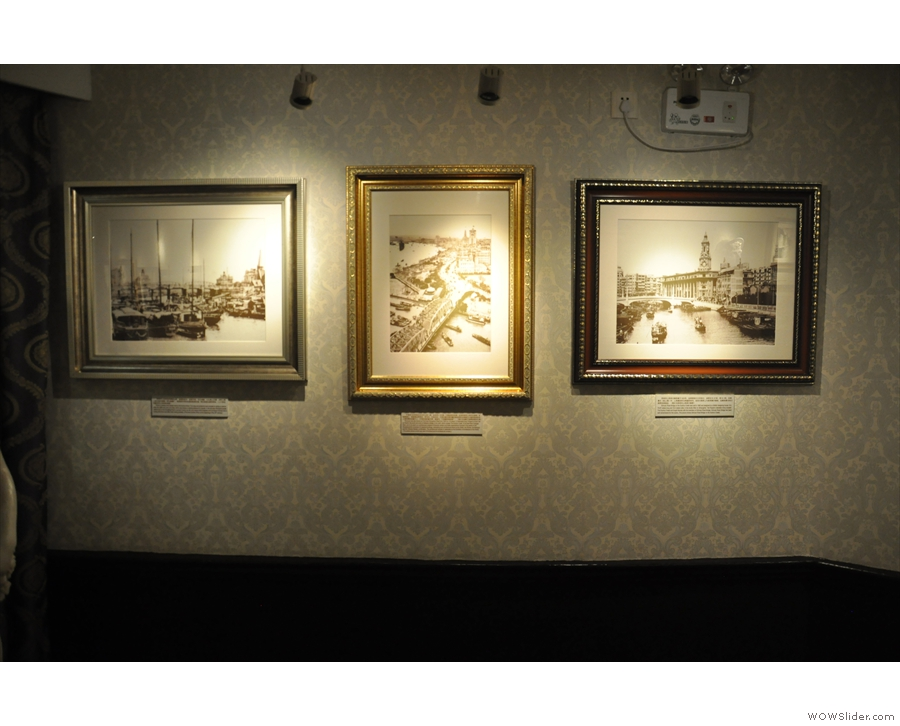 ... while the walls were hung with pictures of old Shanghai.