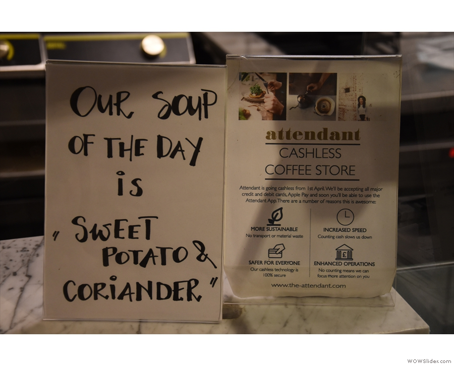 The soup of the day is next to the sign explaining that Attendant has gone cashless.