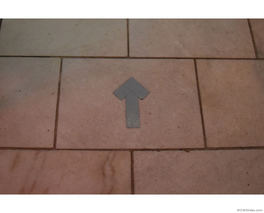 If you do need to move around, there's a one-way system, shown by arrows on the floor.