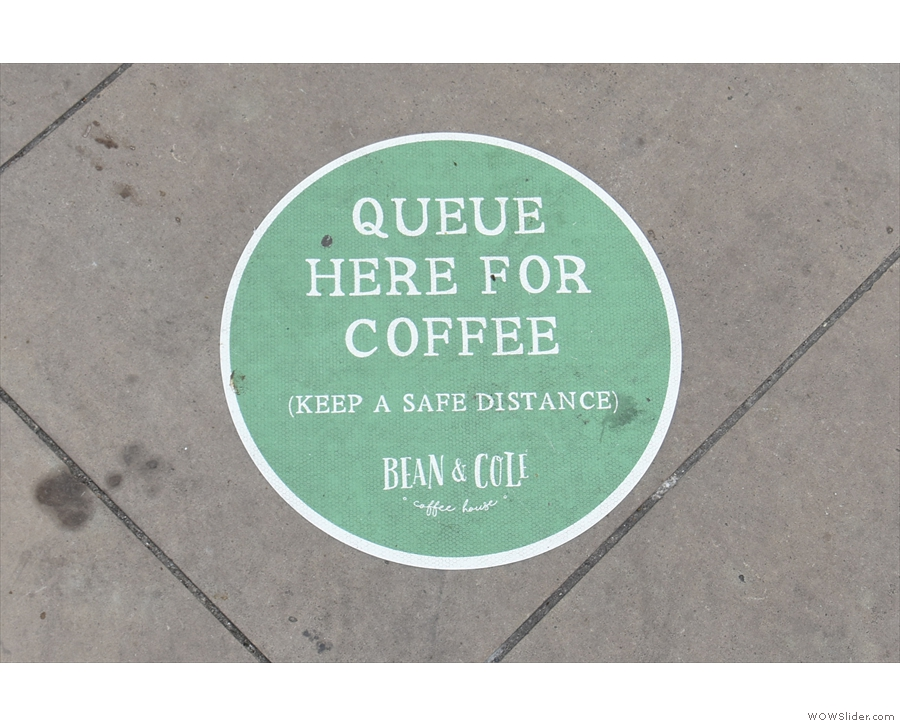 ... these stickers on the pavement, showing you where you need to queue.