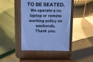 The next obvious change: customers need to wait to be seated.