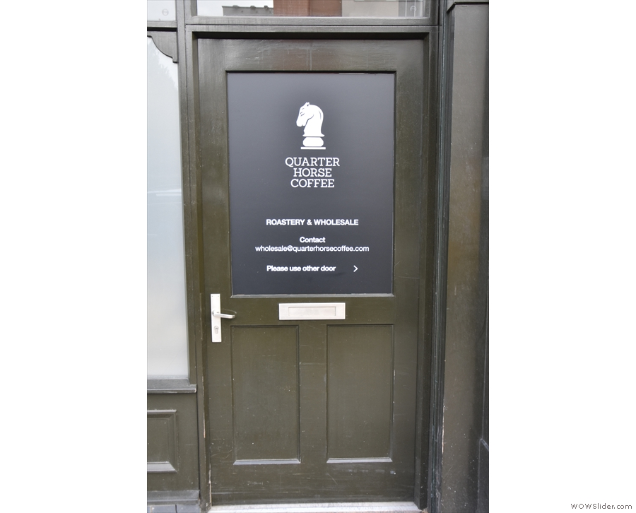 ... and the door, which once led to the coffee shop, is now exclusively for the roastery.