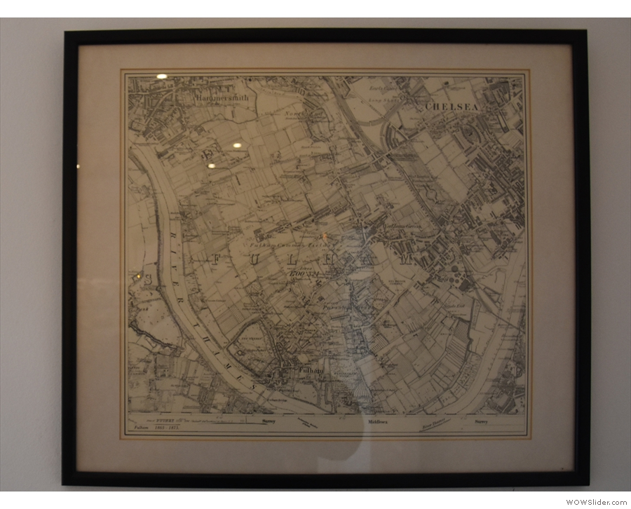 ... there's an old map of Hammersmith and Fulham, when the area was fields.