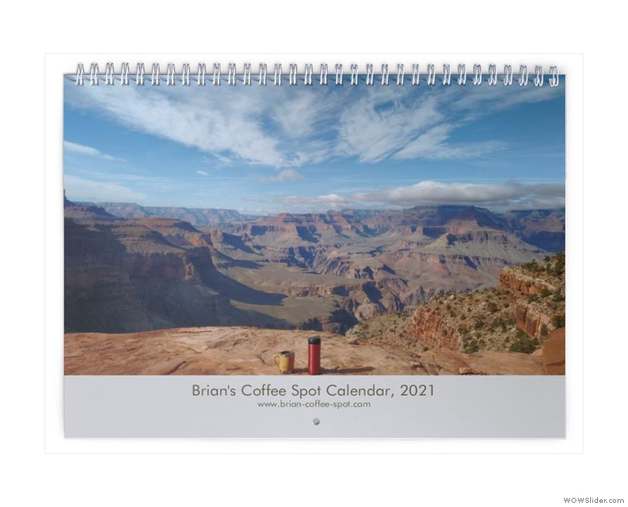 May I present the 2021 Coffee Spot Calendar, which comes in both A4 wall size...
