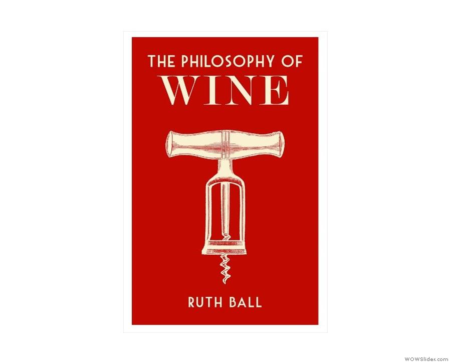 ... The Philosophy of Wine...