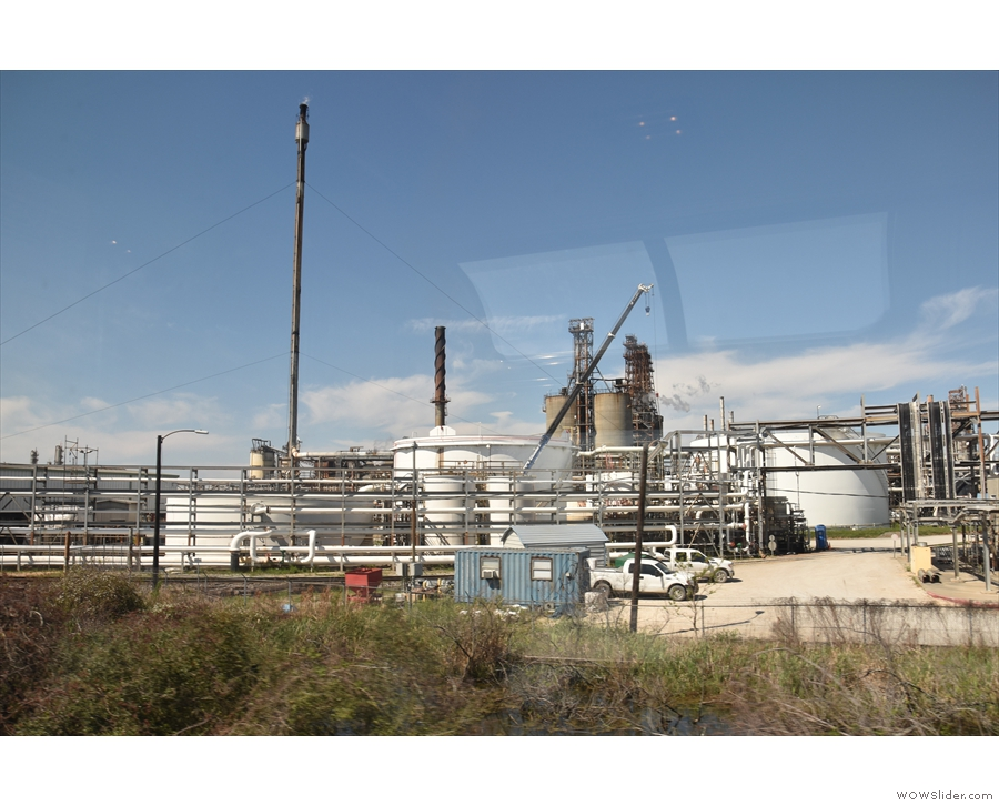 We stopped at Lake Charles, which I recall being all chemical/oil plants...