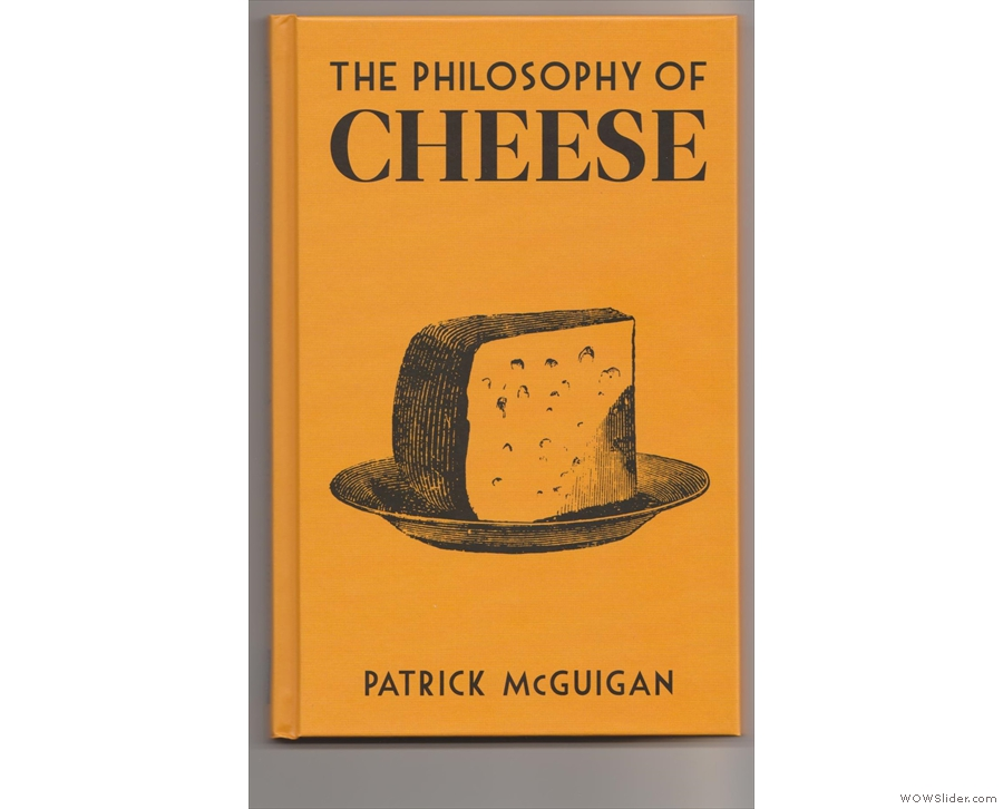 The front cover of The Philosophy of Cheese...