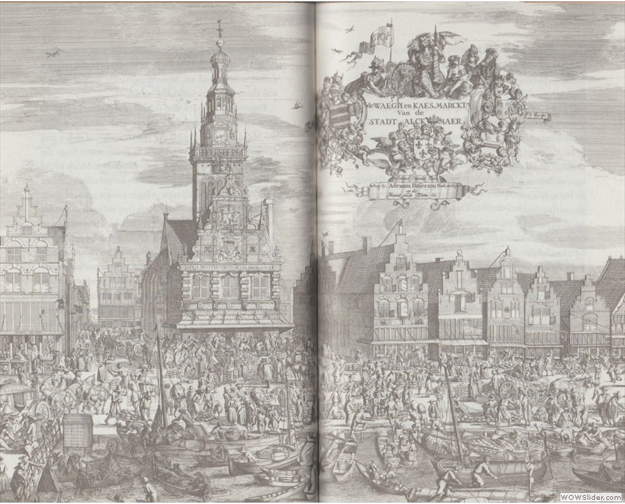 ... from the British Library. This is the Cheese Market at Alkmaar from 1674...