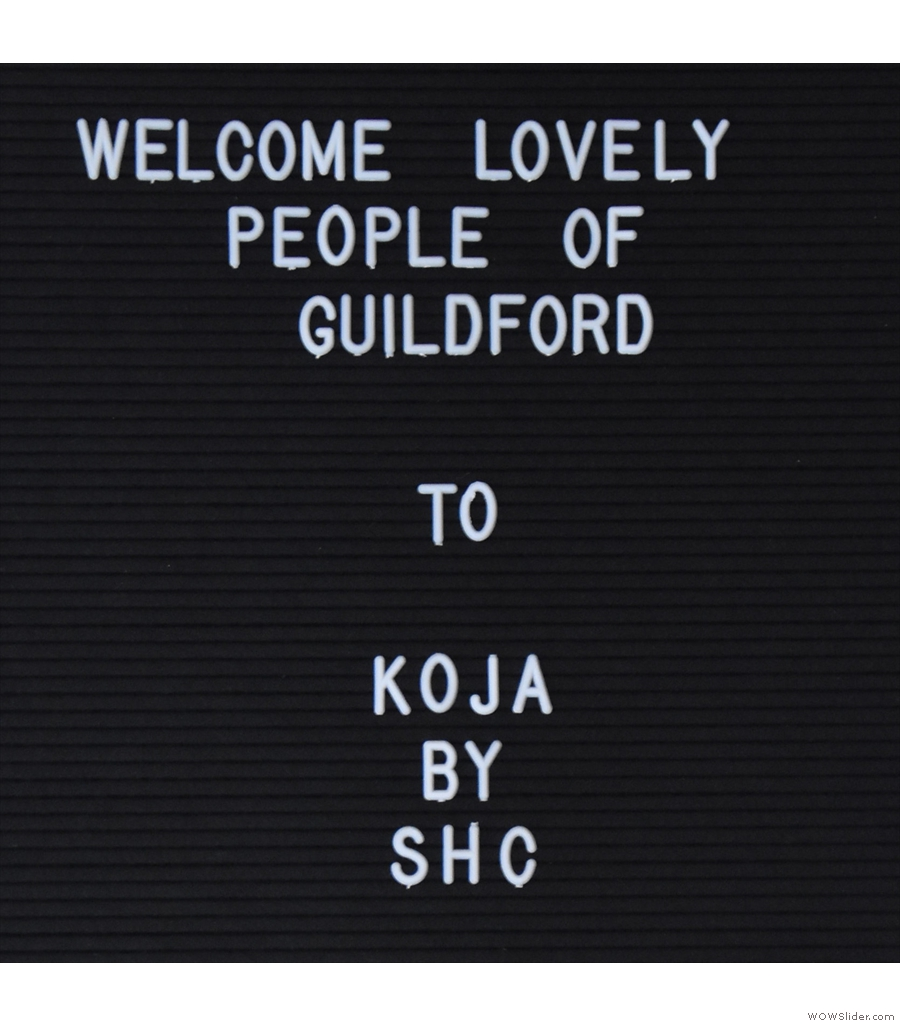 More cheery welcomes in Guildford from Koja by Surrey Hills Coffee.