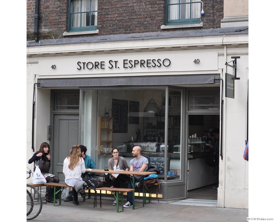 Store Street Espresso, unsurprisingly located on Store Street