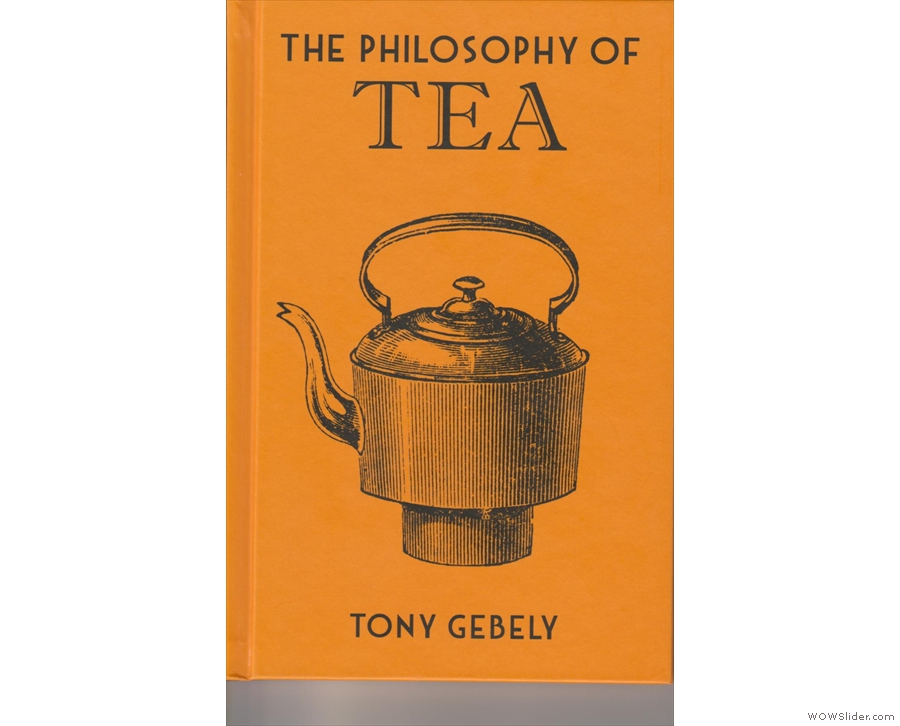 The front cover of The Philosophy of Tea...