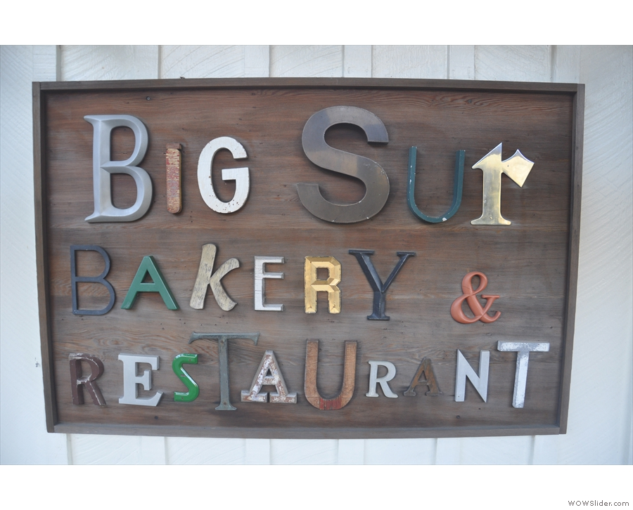 ... and besides, this is what I'd really come for: the Big Sur Bakery (& Restaurant).