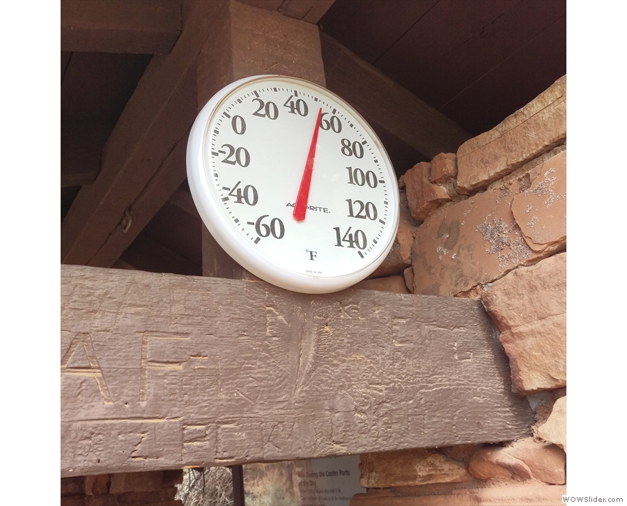 There's also a handy thermometer. It was 12°C at the rim and it's the same here (53°F).