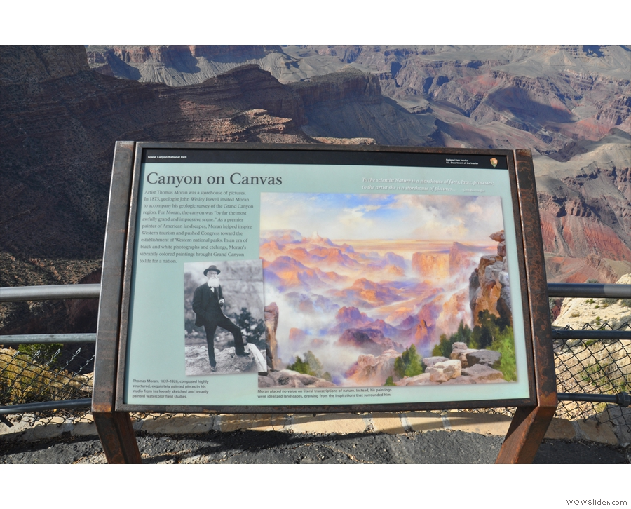 Moran Point is named after artist Thomas Moran, who painted the canyon in the 1870s.