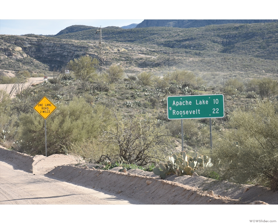 ... the end of the Apache Trail) is 22 miles, I know it's going to take me a couple of hours!