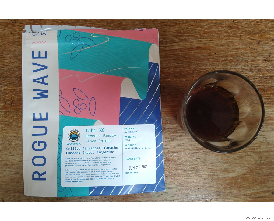 I'll leave you with this, a sample of the Tabi XO, roasted by Rogue Wave...