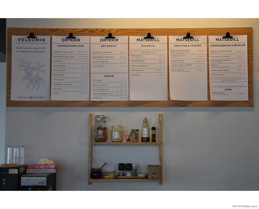 The menus are conveniently placed on the wall behind the counter, although if you don't...