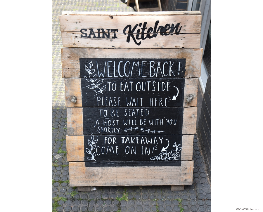 Meanwhile, the A-board welcomes everyone back after the enforced COVID-19 closures.