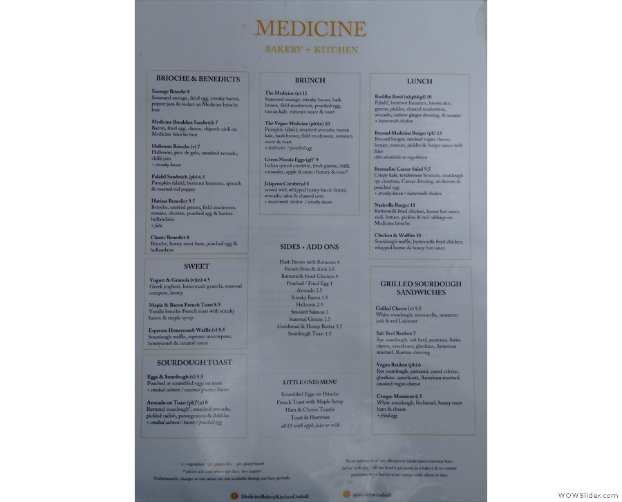 I visited twice, on both occasions for lunch, with this extensive menu to choose from.