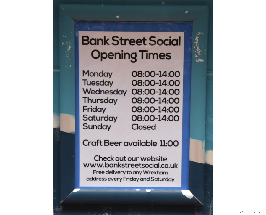 The opening times are handily posted by the door.