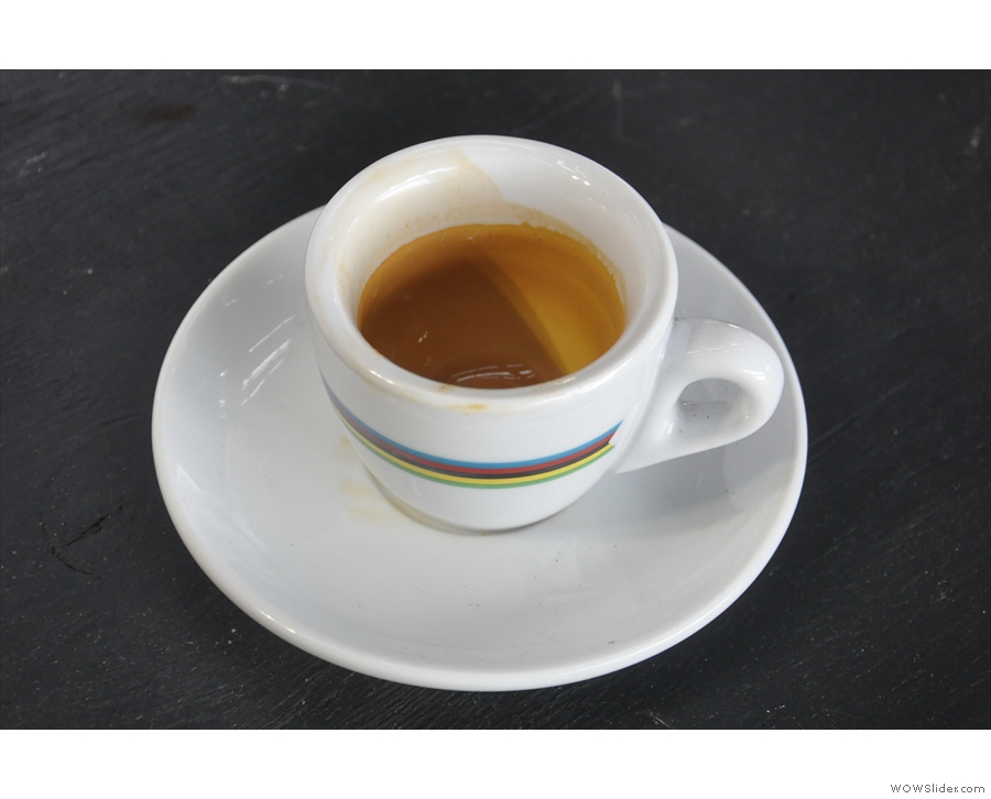 After all that effort, it would have been a shame to let the espresso go to waste, so I drank it. Very good it was too!